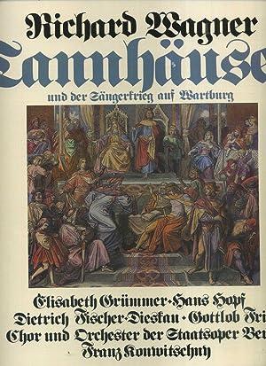 Wagner: Tannhäuser und der Sängerkrieg auf der: Wagner, Richard /