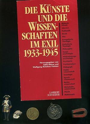 Die Künste und die Wissenschaften im Exil 1933-1945.: Edith Böhne / Wolfgang Motzkau-Valeton: