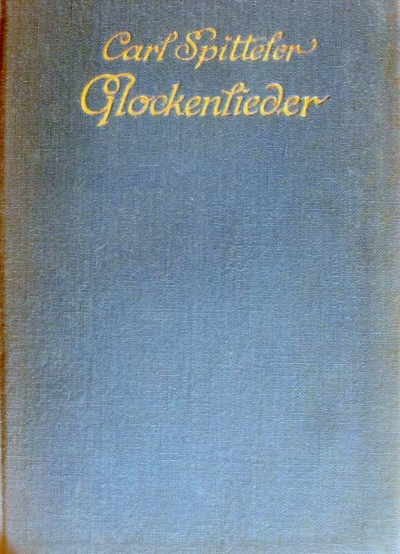 Glockenlieder. Glocken-und Graslieder.: Spitteler, Carl:
