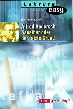 Alfred Andersch: Sansibar oder der letzte Grund.: Metzger, Kai: