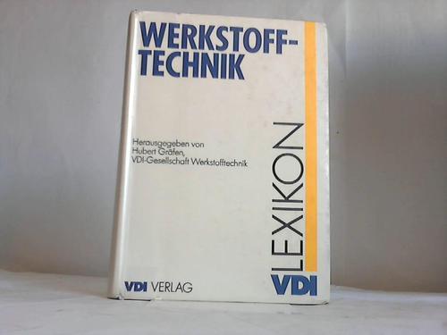 Lexikon Werkstofftechnik: Gräfen, Hubert