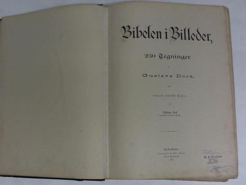 Bibelen i Billeder, 230 Tegninger af Gustave: Bibel - Dänische-Doré-Bibel