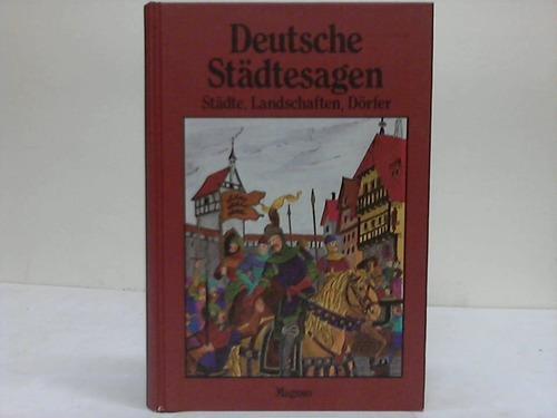 Deutsche Städtesagen. Illustrierte Gesamtausgabe Sagen aus deutschen: Petersdorf, Bodo von