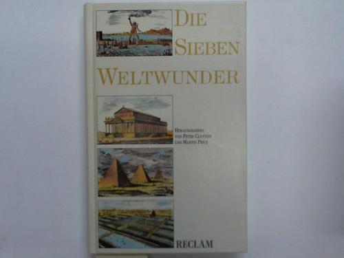 Die Sieben Weltwunder: Clayton, Peter A.