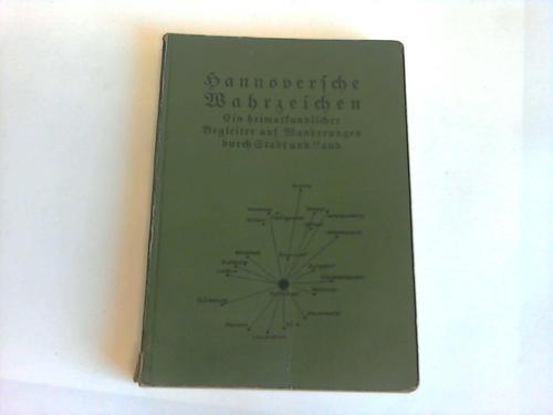 Heimatkundliche Wahrzeichen. Ein Begleiter auf Wanderungen durch: Hesse, F.H.
