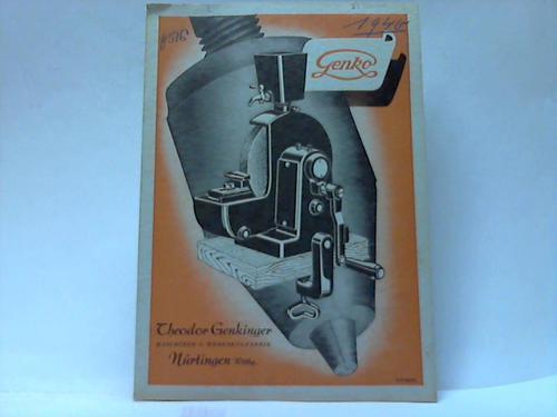 Genko Schleifmaschinen. Hand- und Kraft-Schleifmaschine: Maschinen- u. Werkzeugfabrik