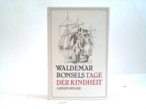 Tage der Kindheit: Bonsels, Waldemar