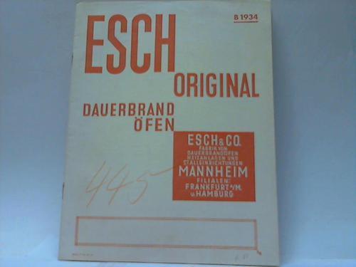 esch original dauerbrand fen b 1934 von esch co mannheim hrsg unbekannt celler. Black Bedroom Furniture Sets. Home Design Ideas