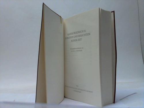 Kaiser Friedrich II. in Briefen und Berichten: Heinisch, Klaus J.