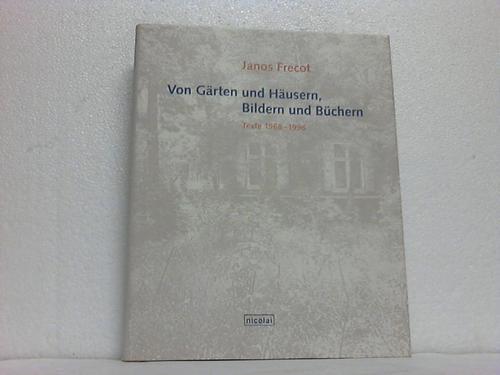 Janos Frecot - Schriften: Texte 1968-1996