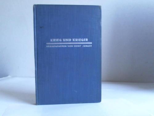 Krieg und Krieger: Jünger, Ernst (Hrsg.)