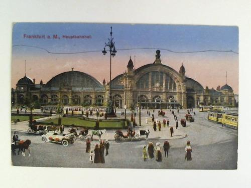 Postkarte: Frankfurt a. M., Hauptbahnhof: Frankfurt am Main