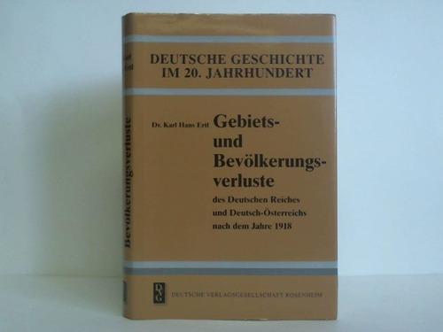 Gebiets- und Bevölkerungsverluste des Deutschen Reiches und Deutsch-Österreichs nach dem Jahre 1918