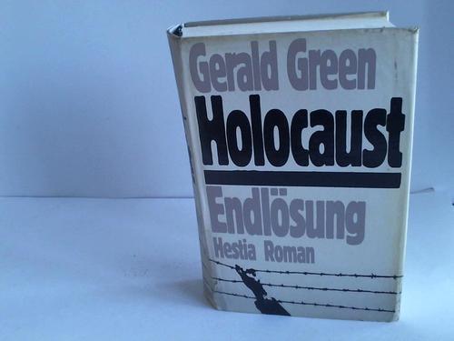 """Holocaust """"Die Endlösung"""". Roman: Green, Gerald"""