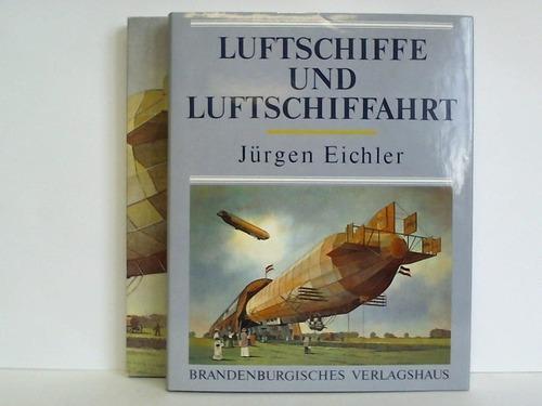 Luftschiffe und Luftschiffahrt: Eichler, Jürgen