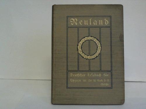 Neuland Deutsches Lesebuch Für Lyzeen Teil
