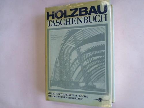 Holzbau-Taschenbuch: Halasz, Robert von