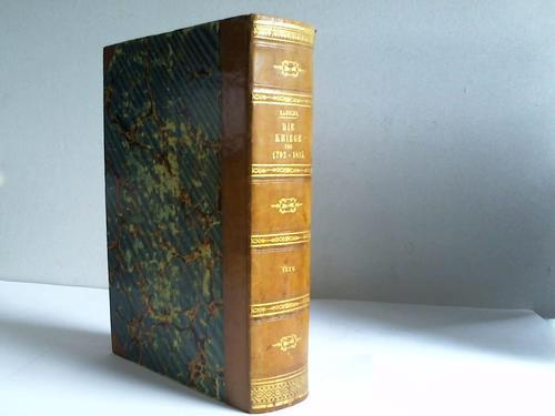 Die Kriege von 1792 bis 1815 in: Kausler, Fr. v.