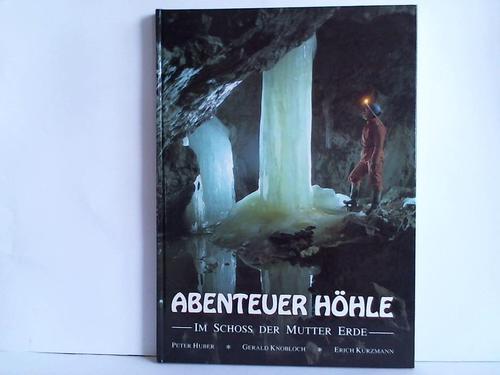 Abenteuer Höhle. Im Schloss der Mutter Erde