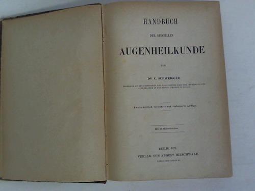 Handbuch der speciellen Augenheilkunde: Schweigger, C.
