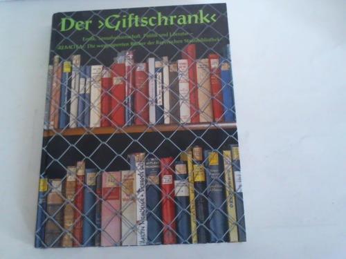 """Der """"Giftschrank"""". Erotik, Sexualwissenschaft, Politik und Literatur.: Kellner, Stephan (Hrsg.)"""