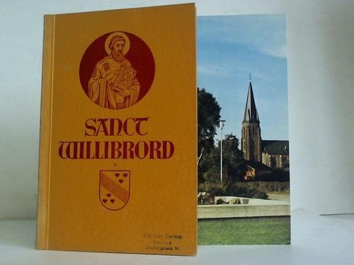 Sanct Willibord. Sein Leben und seine Verehrung: Hau, P. Johannes