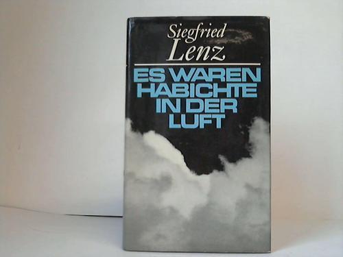 Es waren Habichte in der Luft: Lenz, Siegfried