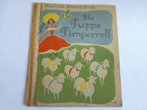 Die Puppe Pimpernell: Braun-Fock, Beatrice