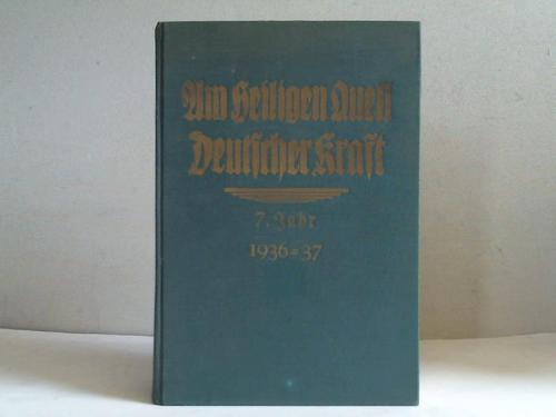 7. Jahr 1936-37: Am heiligen Quell