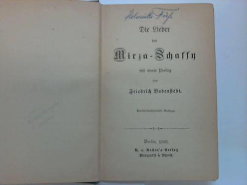 Die Lieder des Mirza- Schaffy mit einem: Bodenstedt, Friedrich