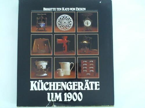 Kuechengeraete Um 1900 Von Eicken Zvab