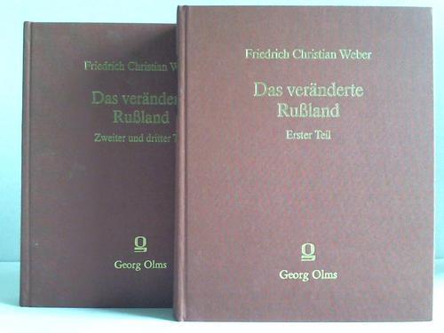 Das veränderte Rußland. 3 Teile in 2: Weber, Friedrich Christian
