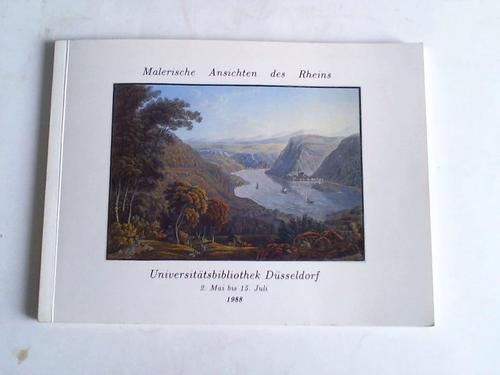 Malerische Ansichten des Rheins. Rheinreisen im 19.: Gattermann, Günter (Hrsg.)