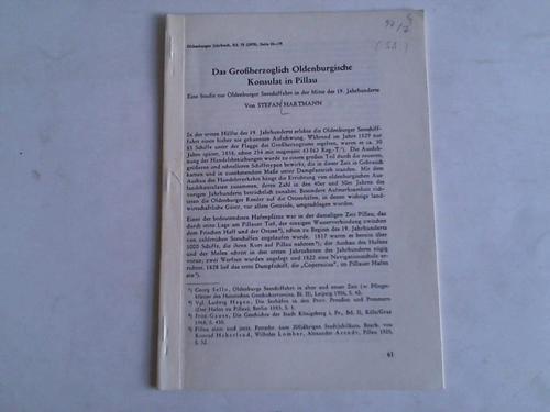 Das Großherzoglich Oldenburgische Konsulat in Pillau. Eine: Hartmann, Stefan