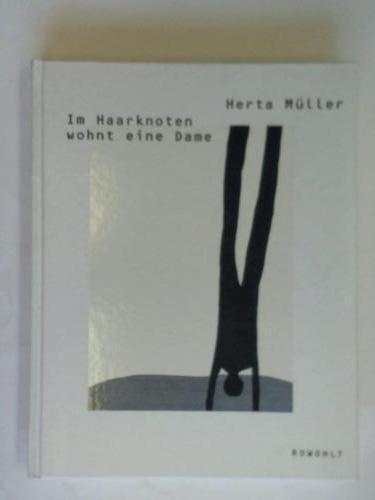Im Haarknoten wohnt eine Dame - Müller, Herta