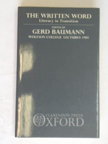 The written word. Literacy in transition. Wolfson: Baumann, Gerd