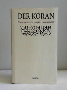 El Koran, das heißt Die Lesung. Die: Goldschmidt, Lazarus