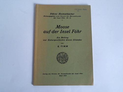 Moose auf der Insel Föhr. Ein Beitrag zur Naturgeschichte dieses Eilandes