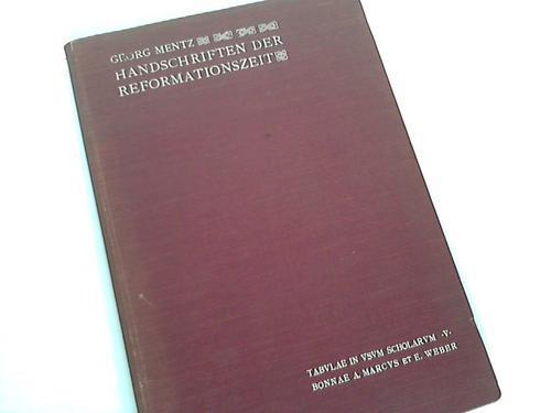 Handschriften der Reformationszeit: Mentz, Georg