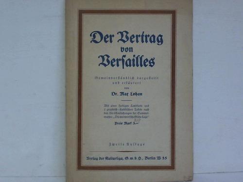 Der Vertrag Von Versailles Gemeinverständlich Dargestellt Und