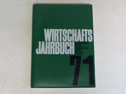 Wirtschafts-Jahrbuch 1971: Süddeutsche Zeitung (Hrsg.)