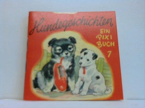 Hundegeschichten: Pixi-Buch - Backhouse,