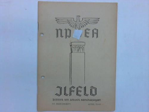 Blätter der Ilfelder Kameradschaft. 33. Kriegsheft: NPEA Ilefeld