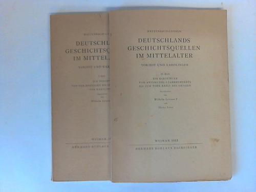 Deutschlands Geschichtsquellen im Mittelalter. Vorzeit und Karolinger.: Wattenbach-Levison