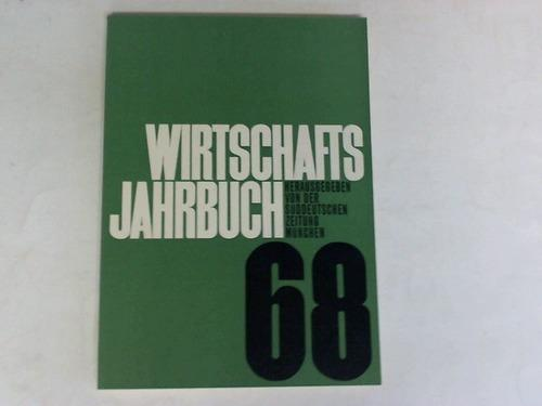 Wirtschafts-Jahrbuch 1968: Süddeutsche Zeitung (Hrsg.)