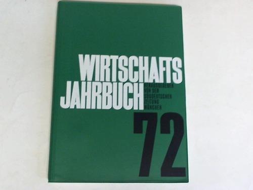 Wirtschafts-Jahrbuch 1972: Süddeutsche Zeitung (Hrsg.)