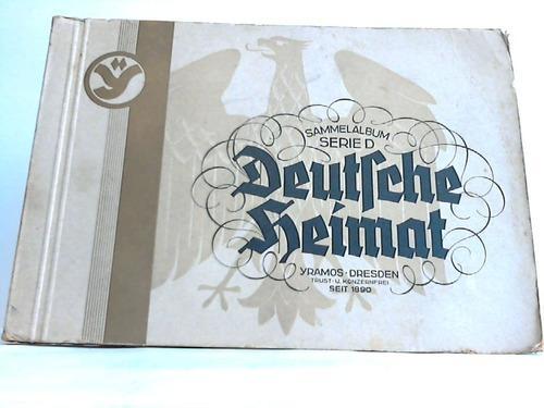 Deutsche Heimat. Sammelalbum Serie D: Yramos Zigarettenfabrik /