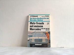 Mehr Freude mit meinem Mercedes 200/220-230/250/200 D/220 D. Das Kleine ...