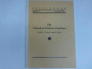 Die Telefunken-Dreikreis-Empfänger E 363 S, E 364 S und E 365 S: Telefunken