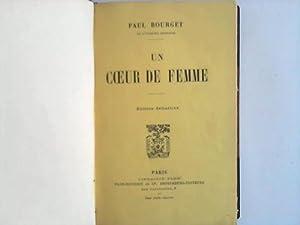 Un Coeur de femme: Bourgel, Paul